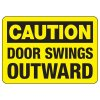 Caution Door Swings Outward - Door Safety Sign