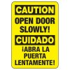 Bilingual Caution Open Door Slowly - Door Safety Sign