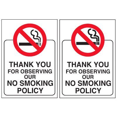 Double-Sided No Smoking Window Signs - THANK YOU FOR OBSERVING OUR NO SMOKING POLICY