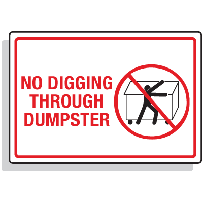 Dumpster Signs- No Digging Through Dumpster (Graphic)