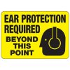 Ear Protection Required Beyond This Point - Ear Protection Sign