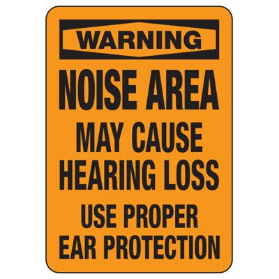 Warning Noise Area May Cause Hearing Loss - Machine Safety Signs