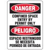 Bilingual Eco-Friendly Signs - Danger Confined Space Entry By Permit Only/ Peligro Espacio Restringido
