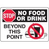 Eco-Friendly Signs - Stop No Food Or Drink Beyond This Point