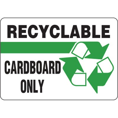 Eco-Friendly Signs - Recyclable Cardboard Only