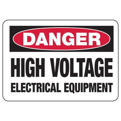 Danger Signs - High Voltage Electrical Equipment
