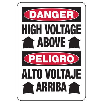 Bilingual Danger High Voltage Above - Electrical Safety Signs