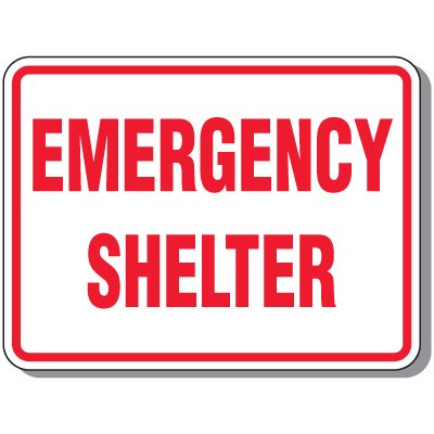Emergency Shelter - Evacuation Signs