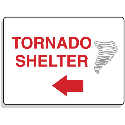 Emergency Signs- Tornado Shelter Arrow Left