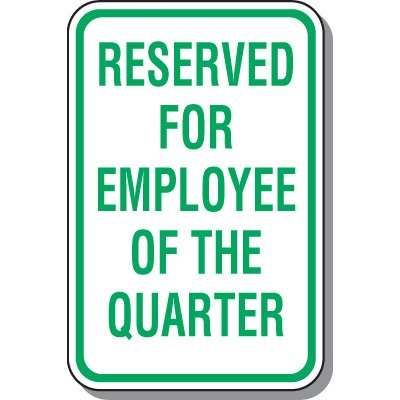Employee Parking Signs - Employee Of The Quarter