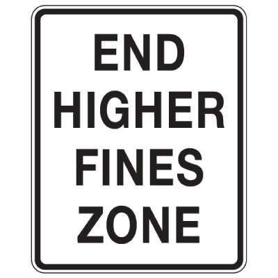 End Higher Fines Zone - School Parking Signs