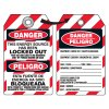 Energy Source Has Been Locked Out  - Bilingual Tyvek® Lockout Tag