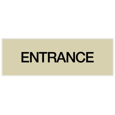 Entrance - Engraved Standard Worded Signs