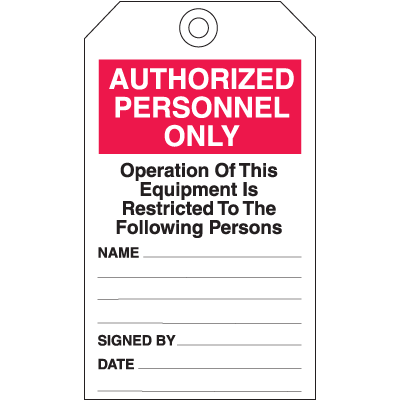 Safety Inspection Tags - Authorized Personnel Only
