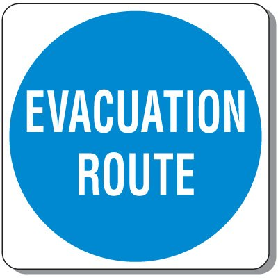 Evacuation Route - Evacuation Signs