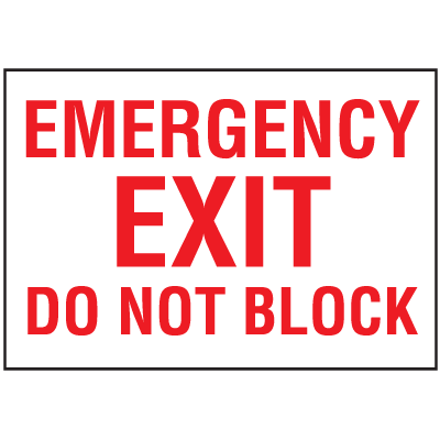 Exit & Fire Equipment Signs - Emergency Exit Do Not Block