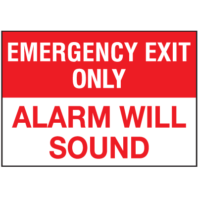 Emergency Exit Only Alarm Will Sound Signs