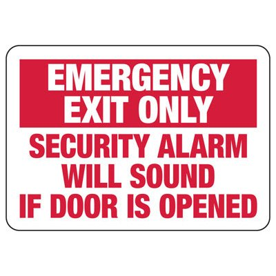 Emergency Exit Only Security Alarm Will Sound - Industrial Exit Signs