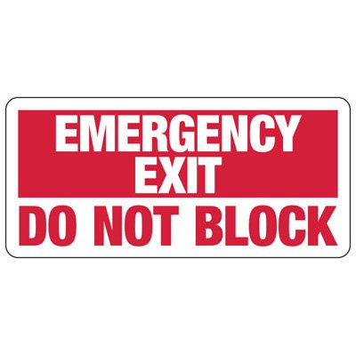 Emergency Exit Do Not Block - Industrial Exit Signs