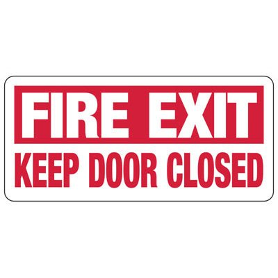 Fire Exit Keep Door Closed - Industrial Exit Signs