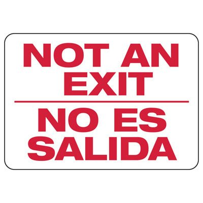 Not An Exit - Bilingual Industrial Exit Signs