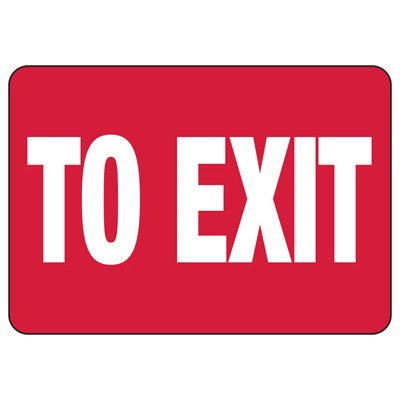 To Exit - Industrial Exit Signs