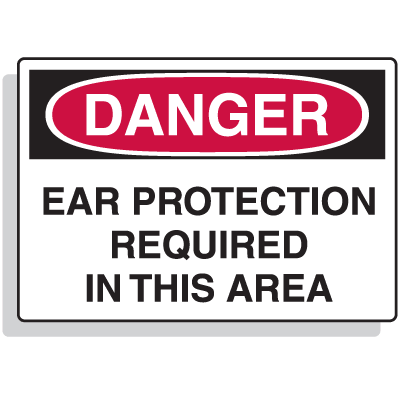 Extra Large OSHA Signs - Danger - Ear Protection Required