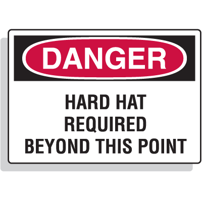 Extra Large OSHA Signs - Danger - Hard Hat Required