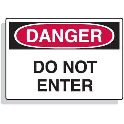 Extra Large OSHA Signs - Danger - Do Not Enter