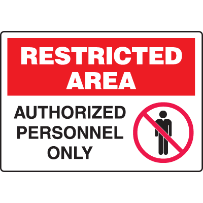 Extra Large Restricted Area Signs - Authorized Personnel Only