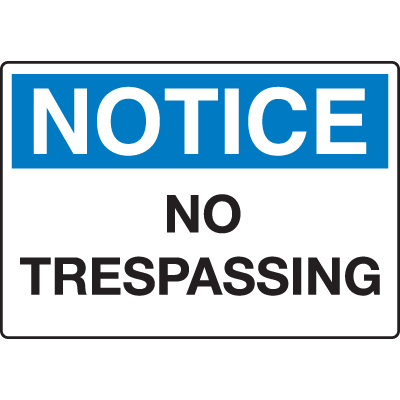 Extra Large Restricted Area Signs - Notice No Trespassing