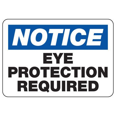 Notice Eye Protection Required - PPE Sign