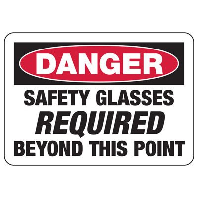 Danger Safety Glasses Required Beyond This Point - PPE Sign