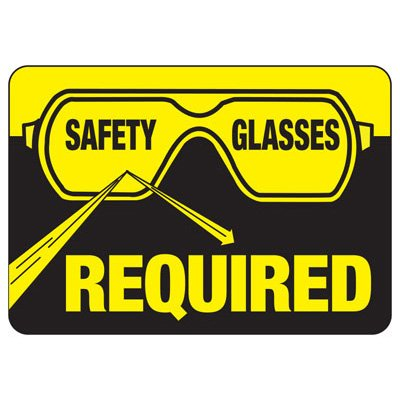 Safety Glasses Required - PPE Sign