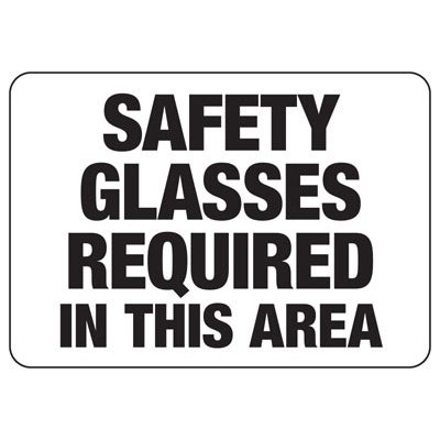 Safety Glasses Required In This Are - PPE Sign
