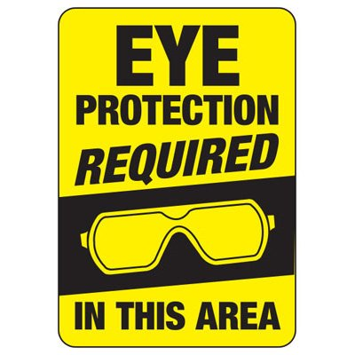 Eye Protection Required In This Area - PPE Sign