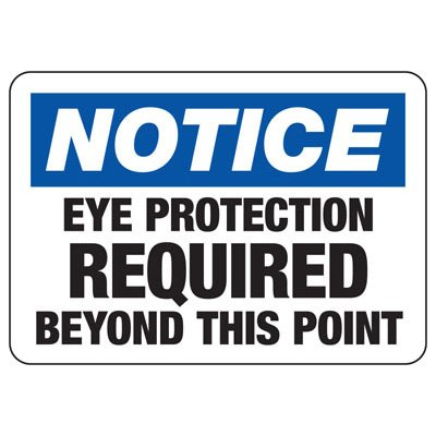 Notice Eye Protection Required Beyond Point - PPE Sign