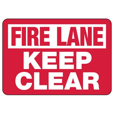 Fire Lane Keep Clear Safety Sign