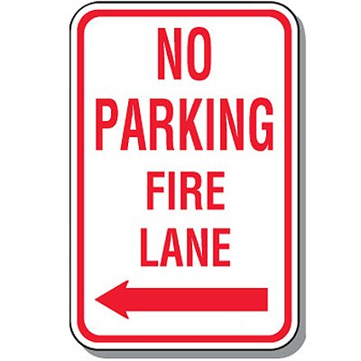 Fire Lane Signs - No Parking Fire Lane (Left Arrow)