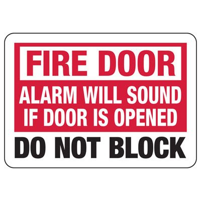 Fire Door Alarm Will Sound If Door Is Opened - Fire Safety Sign