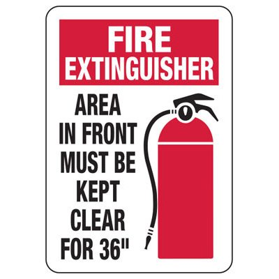 Fire Extinguisher Area In From Must Be Kept Clear - Fire Safety Sign