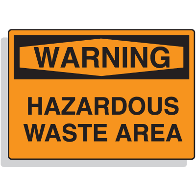 Warning Hazardous Waste Area First Aid Safety Signs