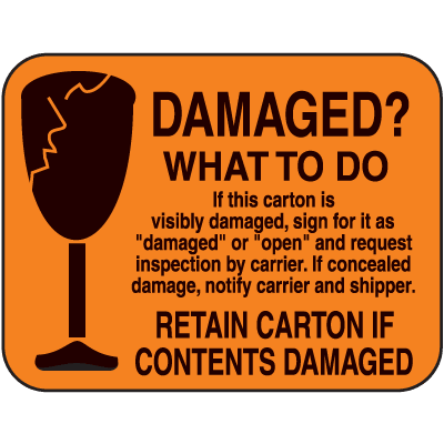 Damaged What To Do? Fluorescent Handling Labels