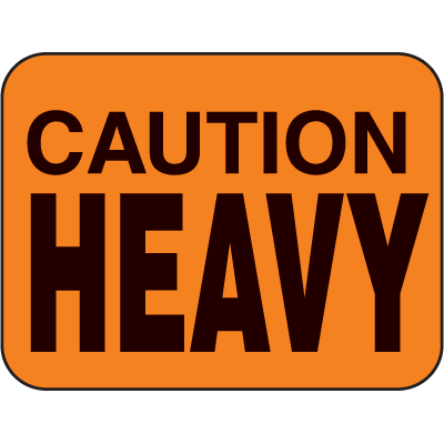 Caution Heavy Fluorescent Handling Labels