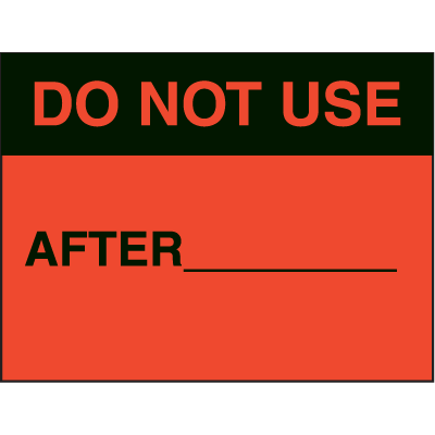 Do Not Use After Fluorescent Paper Labels