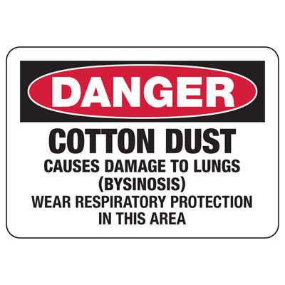 Mandatory GHS Safety Signs - Danger Cotton Dust Causes Damage