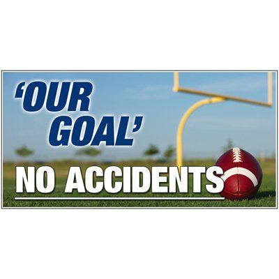 Giant Motivational Wall Graphics - Our Goal No Accidents