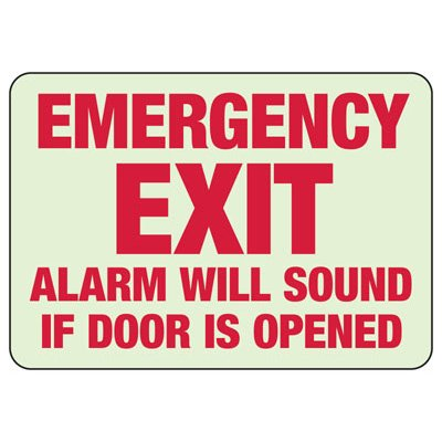 Alarm Will Sound If Door Is Opened - Glow-In-The-Dark Exit Signs