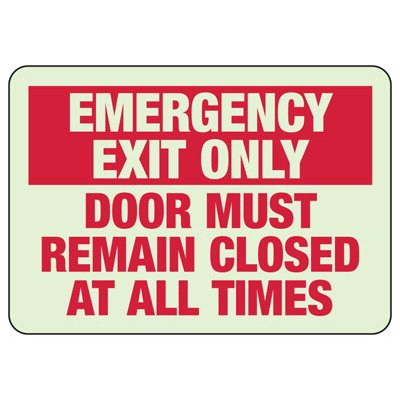 Luminous Exit and Path Marker Signs - Emergency Exit Only Door Must Remain Closed At All Times