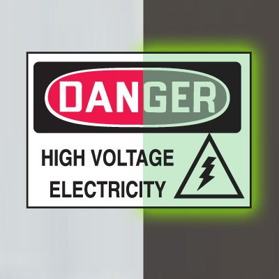 Glow-In-The-Dark Electrical Safety Signs- Danger High Voltage Electricty